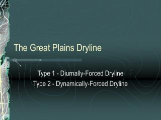 The Great Plains Dryline