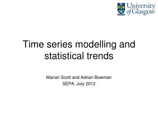 Time series modelling and statistical trends