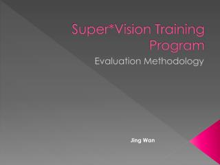 Super*Vision Training Program