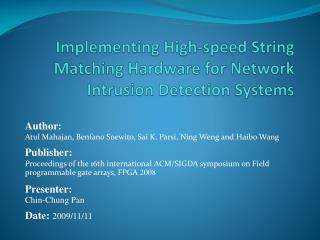 Implementing High-speed String Matching Hardware for Network Intrusion Detection Systems