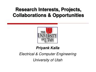 Research Interests, Projects, Collaborations & Opportunities