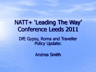 NATT+ 'Leading The Way' Conference Leeds 2011