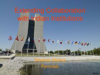 Extending Collaboration with Indian Institutions