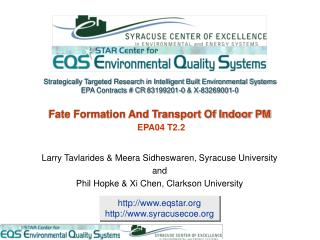 Fate Formation And Transport Of Indoor PM EPA04 T2.2