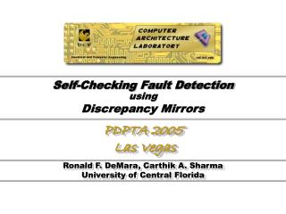 Self-Checking Fault Detection  using Discrepancy Mirrors