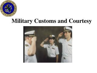 Military Customs and Courtesy