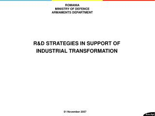 R&D STRATEGIES IN SUPPORT OF   INDUSTRIAL TRANSFORMATION