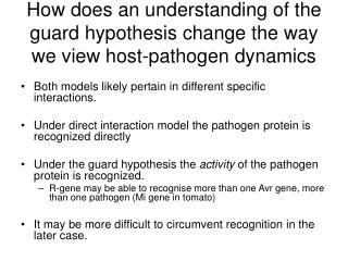 How does an understanding of the guard hypothesis change the way we view host-pathogen dynamics