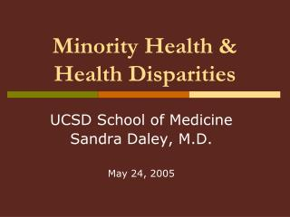 Minority Health & Health Disparities