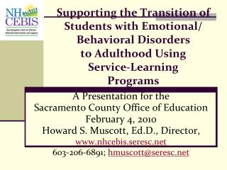 A Presentation for the  Sacramento County Office of Education February 4, 2010