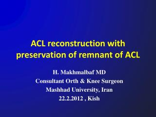 ACL reconstruction with preservation of remnant of ACL