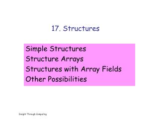 17. Structures