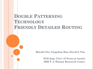 Double Patterning Technology Friendly Detailed Routing