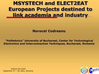 MSYSTECH and ELECT2EAT European Projects destined to link academia and industry