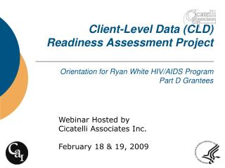 Webinar Hosted by Cicatelli Associates Inc. February 18 & 19, 2009