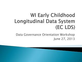 WI Early Childhood Longitudinal Data System (EC LDS)