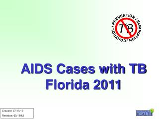 AIDS Cases with TB Florida 2011
