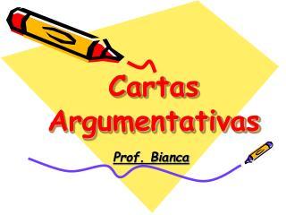 Cartas Argumentativas