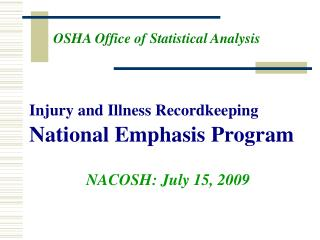 Injury and Illness Recordkeeping National Emphasis Program