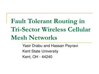 Fault Tolerant Routing in Tri-Sector Wireless Cellular Mesh Networks