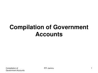Compilation of Government Accounts