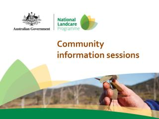 Community information sessions