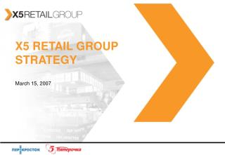 X5 RETAIL GROUP STRATEGY