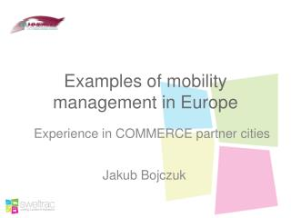 Examples of mobility management in Europe