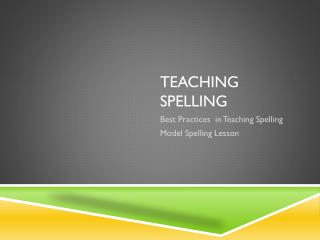 Teaching Spelling