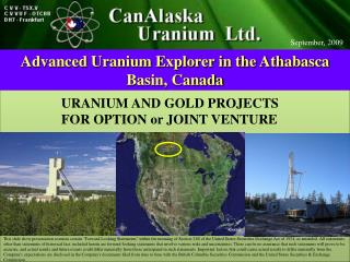 Advanced Uranium Explorer in the Athabasca Basin, Canada