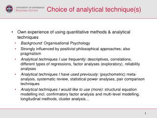 Choice of analytical technique(s)