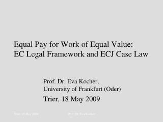 Equal Pay for Work of Equal Value:  EC Legal Framework and ECJ Case Law