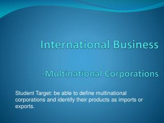 International Business -Multinational Corporations