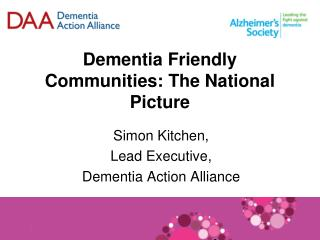 Dementia Friendly Communities: The National Picture