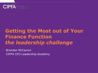 Getting the Most out of Your Finance Function  the leadership challenge