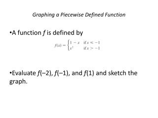 Graphing a Piecewise Defined Function