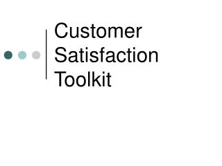 Customer Satisfaction Toolkit