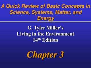 A Quick Review of Basic Concepts in Science, Systems, Matter, and Energy