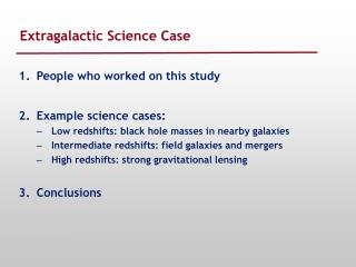 Extragalactic Science Case
