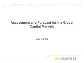 Assessment and Forecast for the Global Capital Markets
