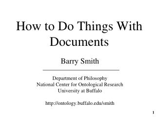 How to Do Things With Documents