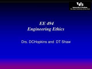 EE 494 Engineering Ethics