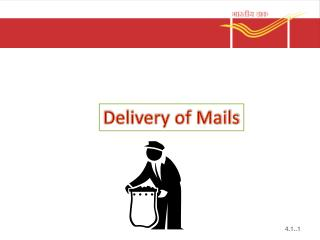 Delivery of Mails