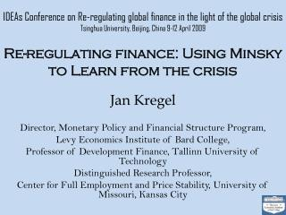 IDEAs Conference on Re-regulating global finance in the light of the global crisis