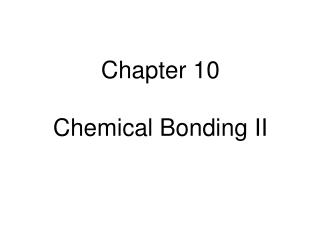 Chapter 10 Chemical Bonding II