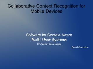 Collaborative Context Recognition for Mobile Devices