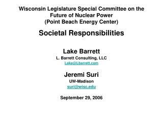 Wisconsin Legislature Special Committee on the Future of Nuclear Power Point Beach Energy Center
