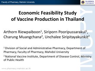 Economic Feasibility Study  of  Vaccine Production in Thailand