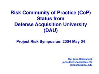Risk Community of Practice (CoP) Status from  Defense Acquisition University (DAU)