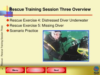 Rescue Training Session Three Overview